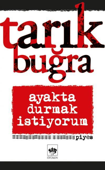 TARIK BUĞRA- AYAKTA DURMAK İSTİYORUM