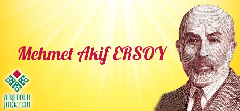 İSTİKLAL ŞAİRİ MEHMET AKİF ERSOY