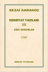 SEZAİ KARAKOÇ-EDEBİYAT YAZILARI- III-