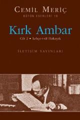 CEMİL MERİÇ- KIRK AMBAR II