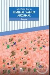 MUSTAFA KUTLU-İLMİHAL YAHUT ARZUHAL