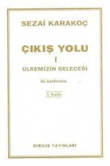 SEZAİ KARAKOÇ-ÇIKIŞ YOLU I