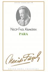 NECİP FAZIL KISAKÜREK-PARA