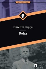 NURETTİN TOPÇU-REHA