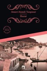 AHMET HAMDİ TANPINAR-HUZUR