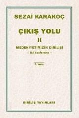 SEZAİ KARAKOÇ-ÇIKIŞ YOLU II