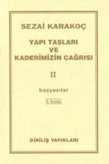 SEZAİ KARAKOÇ- YAPI TAŞLARI VE KADERİMİZİN ÇAĞRISI II