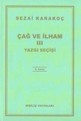 SEZAİ KARAKOÇ-ÇAĞ VE İLHAM III