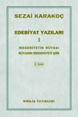 SEZAİ KARAKOÇ-EDEBİYAT YAZILARI- I-
