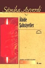 SAMİHA AYVERDİ-ABİDE ŞAHSİYETLER
