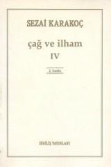 SEZAİ KARAKOÇ-ÇAĞ VE İLHAM IV