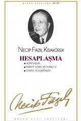 NECİP FAZIL KISAKÜREK-HESAPLAŞMA