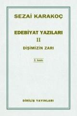 SEZAİ KARAKOÇ-EDEBİYAT YAZILARI- II-
